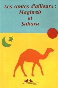 Les contes dailleurs : Maghreb et Sahara.pdf