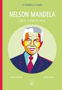 Marilyn Plénard et Muriel Diallo - Nelson Mandela - Libre corps et âme.