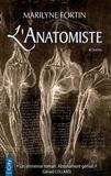 Marilyne Fortin - L'anatomiste.