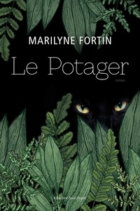 Marilyne Fortin - Le potager.
