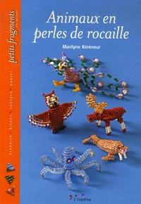 Marilyne Kéréneur - Animaux en perles de rocaille.