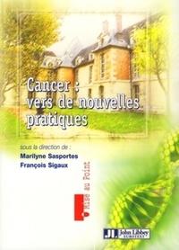 Galabria.be Cancer : vers de nouvelles pratiques Image