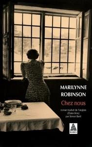 Marilynne Robinson - Chez nous.