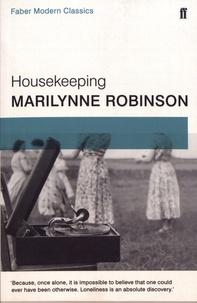 Marilynne Robinson - Housekeeping.
