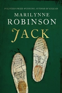 Marilynne Robinson - Jack - The New York Times Bestseller.