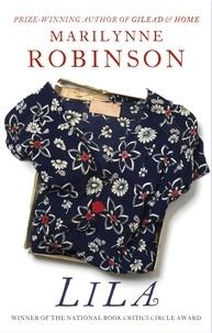 Marilynne Robinson - Lila - An Oprah's Book Club Pick.