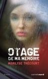 Marilyse Trécourt - Otage de ma mémoire.