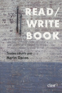 Marin Dacos - Read/Write Book - Le livre inscriptible.