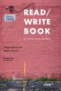 Marin Dacos - Read/Write Book - Le livre inscriptible.