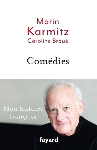 Marin Karmitz et Caroline Broué - Comédies.