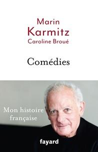 Marin Karmitz - Comédies.