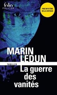 Marin Ledun - La guerre des vanités.