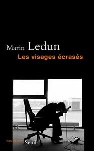 Marin Ledun - Les visages écrasés.