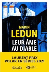 Marin Ledun - Leur âme au diable.