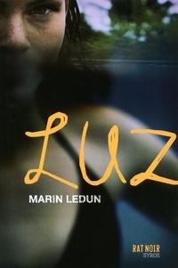 Marin Ledun - Luz.