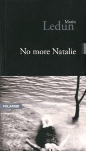Marin Ledun - No more Natalie.