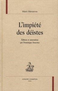 Marin Mersenne - L'impiété des déistes.