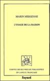 Marin Mersenne - L'usage de la raison.