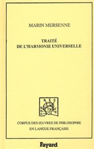 Marin Mersenne - Traité de l'harmonie universelle.