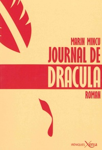 Marin Mincu - Journal de Dracula.