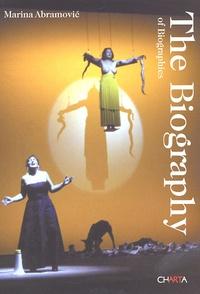Marina Abramovic - The Biography of Biographies.