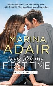 Marina Adair - Feels Like the First Time.