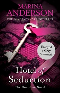 Marina Anderson - Hotel of Seduction - The Complete Novel.