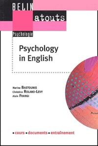Marina Bastounis et Christine Roland-Lévy - Psychology in english - Méthodes de recherche et communication scientifique.