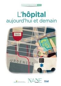 Marina Bellot - L'hôpital, aujourd'hui et demain.