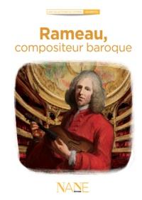 Marina Bellot - Rameau, compositeur baroque.