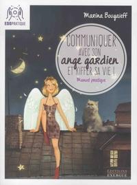 Communiquer avec son ange gardien et kiffer sa vie! - Petit manuel pour se connecter à son pote-en-ciel.pdf