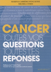 Marina Carrère d'Encausse - Cancer - Toutes vos questions Toutes les réponses.