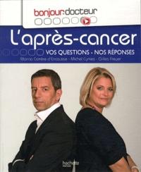 Marina Carrère d'Encausse et Michel Cymes - L'après cancer - Vos questions - Nos réponses.