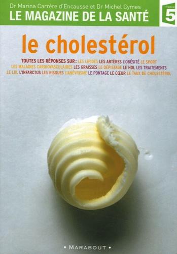 Marina Carrère d'Encausse et Michel Cymes - Le cholestérol.