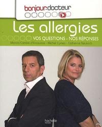 Marina Carrère d'Encausse et Michel Cymes - Les allergies - Vos questions, nos réponses.