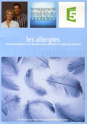 Marina Carrère d'Encausse et Michel Cymes - Les allergies.