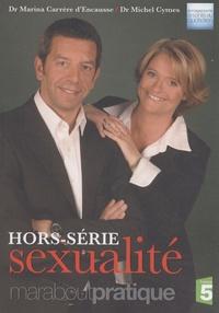 Marina Carrère d'Encausse et Michel Cymes - Sexualité Hors-série.