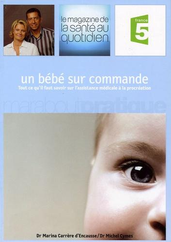 Marina Carrère d'Encausse et Michel Cymes - Un bébé sur commande.