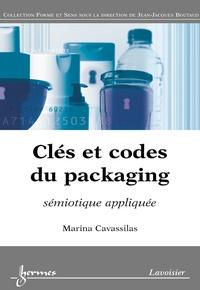 Marina Cavassilas - Clés et codes du packaging: sémiotique appliquée.