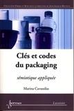 Marina Cavassilas - Clés et codes du packaging - sémiotique appliquée (retirage 2012).