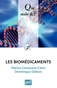 Marina Cavazzana-Calvo et Dominique Debiais - Les biomédicaments.