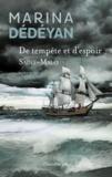 Marina Dédéyan - De tempête et d'espoir - Saint-Malo.