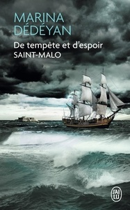 Marina Dédéyan - De tempête et d'espoir - Saint Malo.