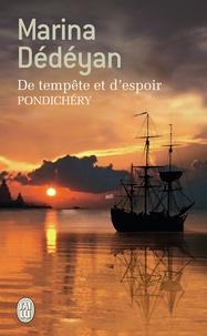 Marina Dédéyan - De tempête et d'espoir - Pondichéry.