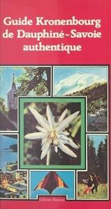 Marina Doraz et Michel Pluvinage - Guide Kronenbourg de Dauphiné-Savoie authentique.