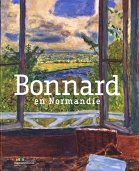 Marina Ferretti Bocquillon - Bonnard en Normandie.