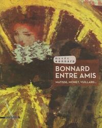 Marina Ferretti Bocquillon et Isabelle de Navas - Bonnard entre amis - Matisse, Monet, Vuillard....