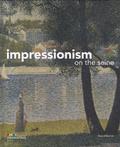 Marina Ferretti Bocquillon et Anne L. Cowe - Impressionism on the Seine.
