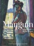 Marina Ferretti Bocquillon et Corinne Currat - Manguin - La volupté de la couleur.