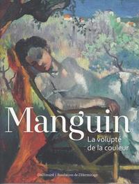 Marina Ferretti Bocquillon - Manguin - La volupté de la couleur (version suisse).